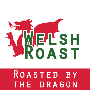 Welsh Roasted - Welsh Coffee Roasted in Wales
